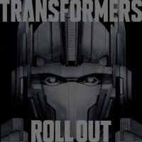 Transformers Roll Out - Picture Disc Canada [Sale]